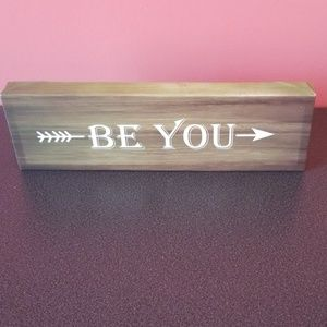 """House Accent home decor """"be you"""" plaque"""